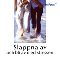Bild på Slappna av och bli av med stressen (miniPaus)