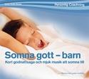Bild på Somna Gott Barn : avkopplande godnattsaga och musik att somna till