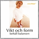 Bild på Vikt och form : behåll balansen (miniPaus)
